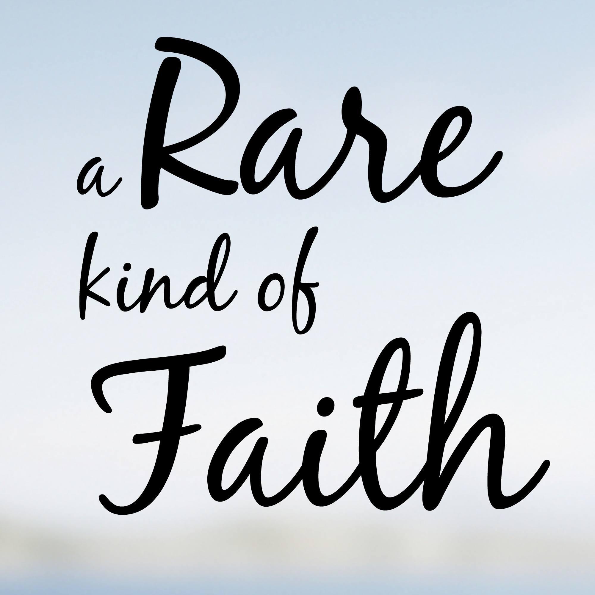 all podcasts a rare kind of faith