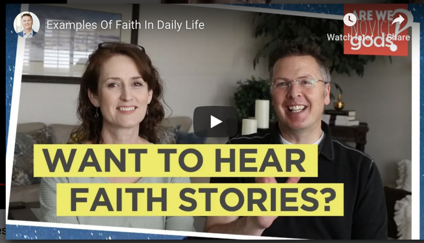 Examples of faith in daily life