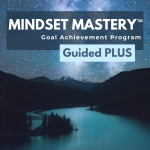 4-Guided Mindset Mastery™ PLUS