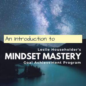An Introduction to the Mindset Mastery™ Course